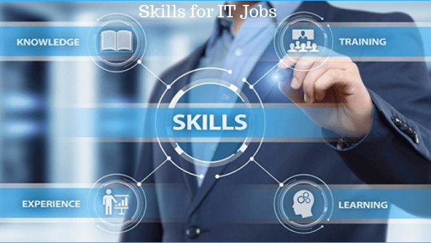 Skills Required for IT Jobs